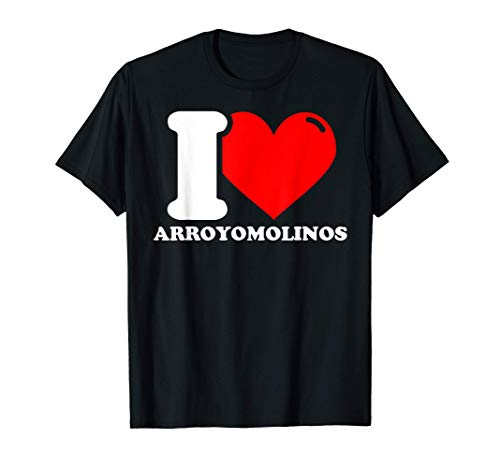 I love Arroyomolinos Camiseta