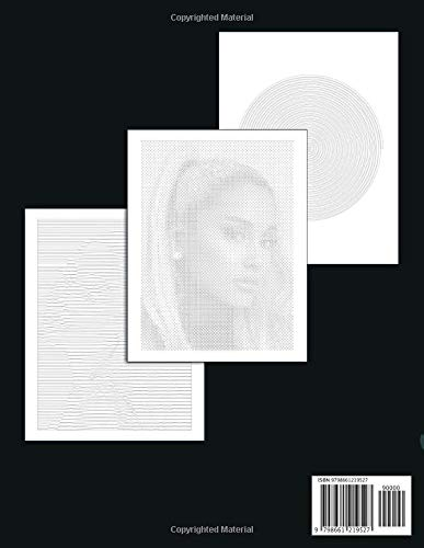 Ariana Grande Dots Lines Spirals Coloring Book: Adults Coloring Books With High Quality Ariana Grande Images In 3 Styles Dot Line And Spiral